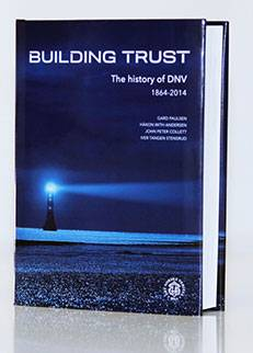 Building Trust: the History of DNV 1864-2014 (Photo courtesy DNV GL)
